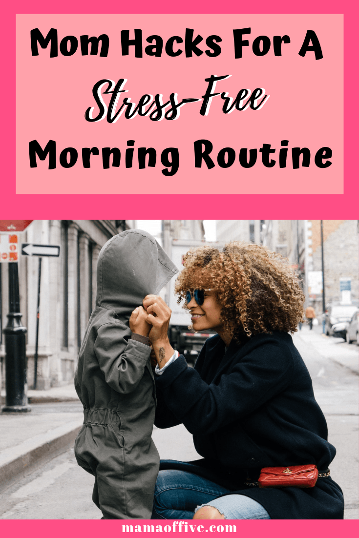 tips for an organized mom morning routine
