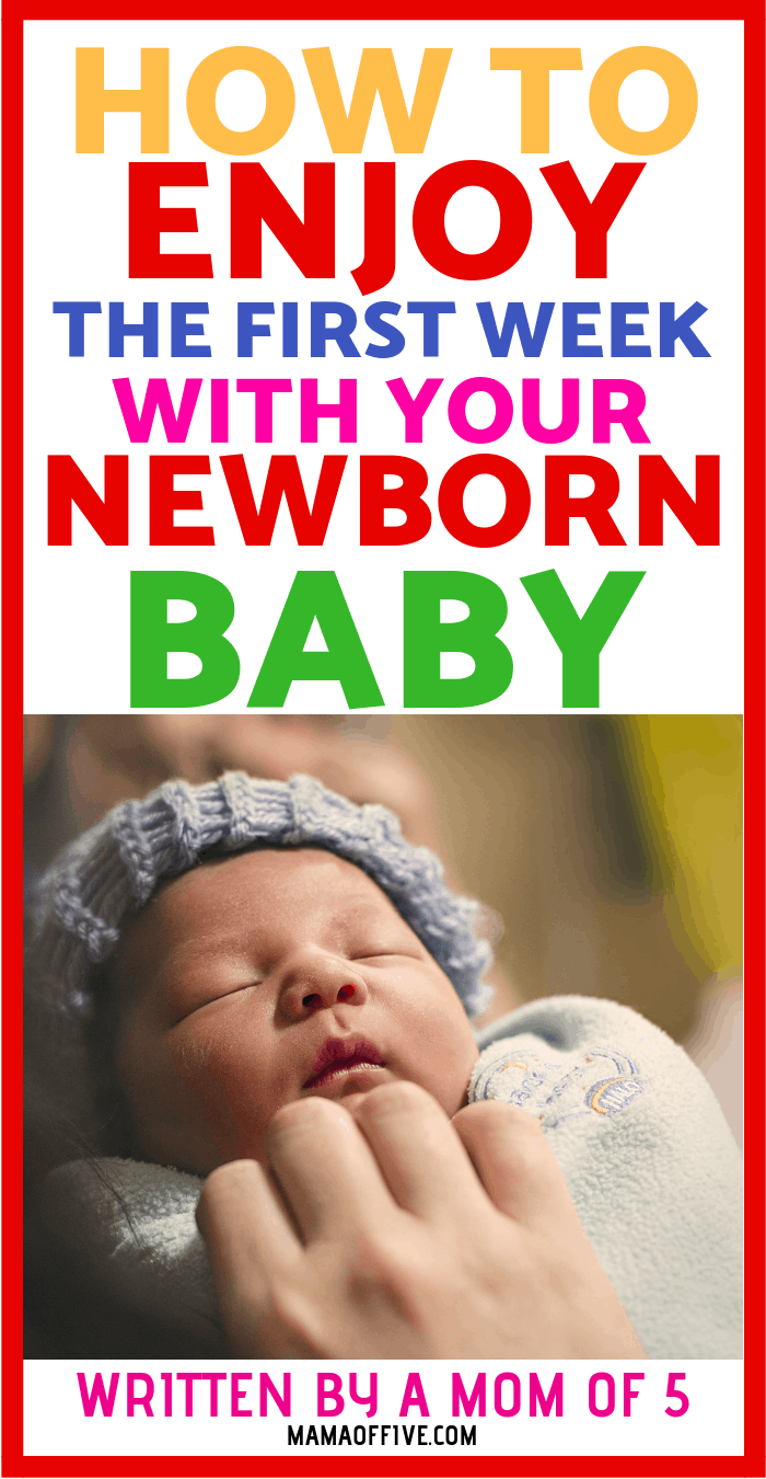 bringing baby home the first week with baby, first week with newborn, how to enjoy time with a new baby, love your first week with baby, surviving the first month with baby