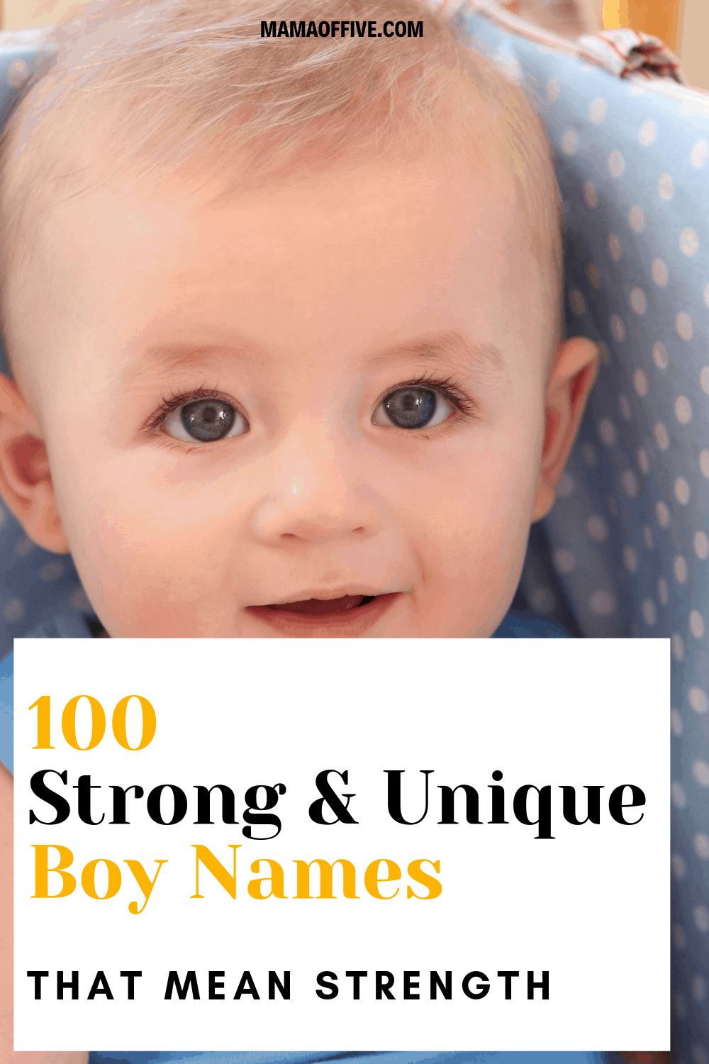 100 Unique Boys Names meaning Strength and Honor - Mama of Five