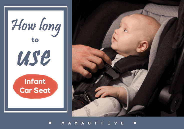 How Long To Use Infant Car Seats