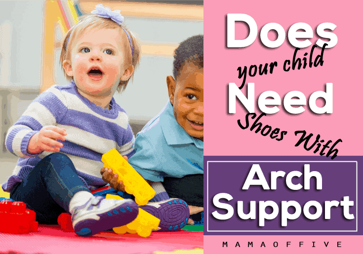 Does Your Child Need Shoes with Arch Support?